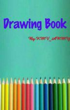 DRAWING BOOK by KMV_ARMY