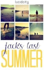 Jack's Last Summer by lucidcity