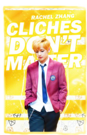 Cliches Don't Matter [BTS Taehyung]