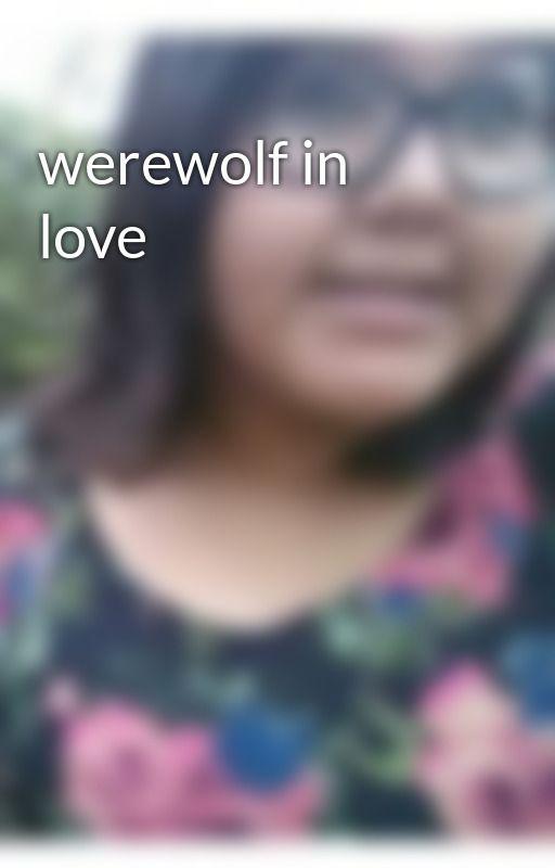 werewolf in love by LeanzaSalazar