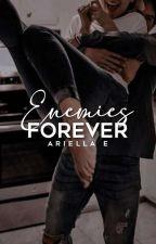 Enemies Forever   ✐ by dazzlingmeteors
