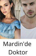 Mardin 'de Doktor by ceren6853