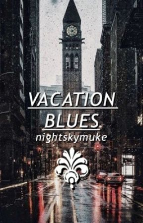 vacation blues ➟  muke  by nightskymuke