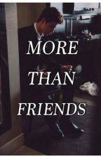 More Than Friends (Book 1) by lovesgrier