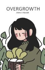Overgrowth ⁂ bnha x reader by monstrify