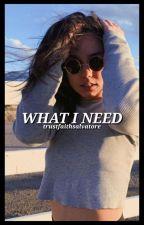 WHAT I NEED. ( sadie sink ) by TrustFaithSalvatore
