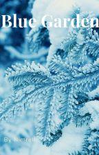 Blue garden by Natolcia
