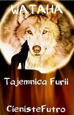 Wataha - Tajemnica Furii by CienisteFutro