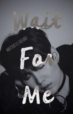 Wait  For Me   M Y G short ff  by BTfanS1