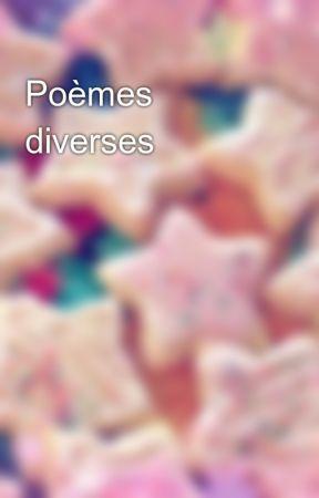 Poèmes diverses by Bouffeaddict
