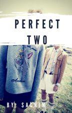 PERFECT TWO    ↬ N . J ↫ by sachim-_-