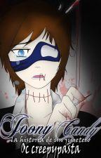 Joony Candy- Oc creepypasta  ♦PROXIMAMENTE♦ by Cat_exe22_Ticci_Toby