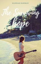 The Surviving Hope by hopelesslyromantic10