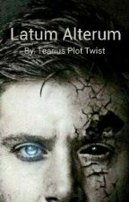 Latum Alterum by TeariusPlotTwist
