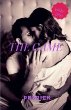 THE GAME {#1 kinky tales} Completed by Patrickdechess