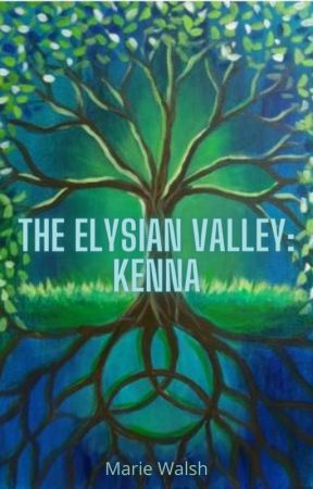 The Elysian Valley-Book 1- Kenna by Mariewalsh23
