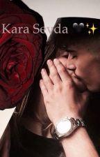 Kara Sevda🖤✨ by azra_mor3865