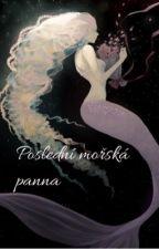 Poslední mořská panna by Nelajetady