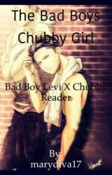 X Chubby Reader - XTheBloodyFoxX - Wattpad
