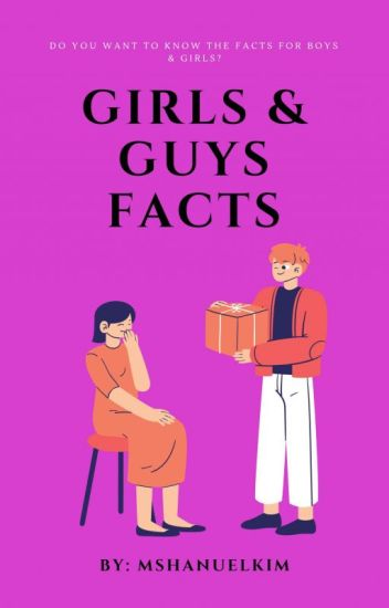 Girl & Guy Facts