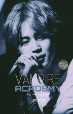 Vampire Academy// Jimin FF ✔️ by Dancegirl134