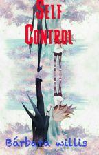 Self Control by Strogger676
