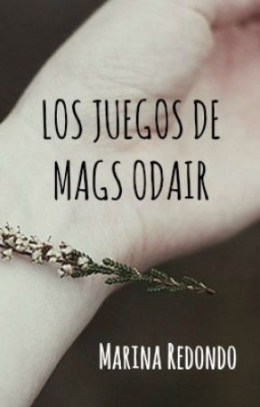 Los Juegos de Mags Odair (The Hunger Games FanFiction) by marinaredondo