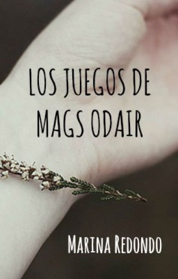 Los Juegos de Mags Odair (The Hunger Games FanFiction)