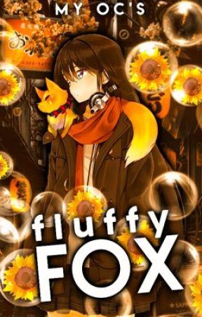 Fluffy Fox | My Oc's  by fluffyfoxella