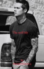 the wolf life  by itsjustreeree14