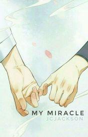 My Miracle by EksDeeDum