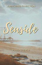 Seaside by fymaichard
