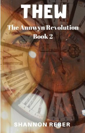 Thew (The Annwyn Revolution Book 2) by AuthorShannonReber
