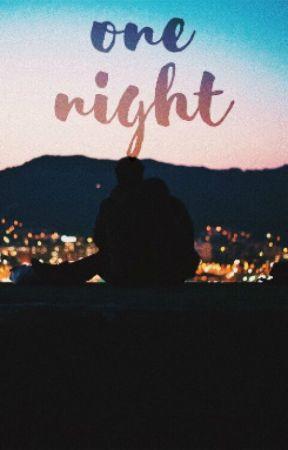 One Night by xosugabb
