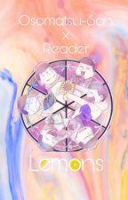 Osomatsu-San x Reader LEMONS by GenericPasta