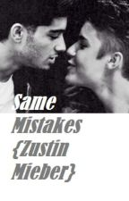 Same Mistakes {Zustin. FINISHED} by MINIMETER