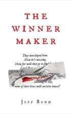 The Winner Maker [SAMPLE] by jeff_bond