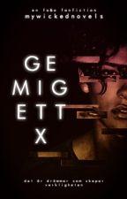 Ge Mig Ett X [FELIX #5] by MyWickedNovels