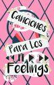 Canciones Para Los Feelings. by neylist