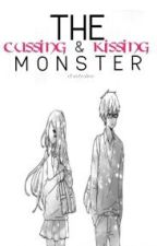 The Cussing Monster and The Kissing Monster (One-Shot) by itsateshai