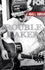 Troublemaker (Niall Horan FF) by GiggelsXXX