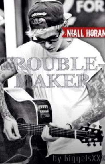 Troublemaker (Niall Horan FF)