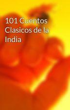 101 Cuentos Clasicos de la India by rodovar