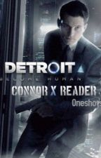 Detroit : Become Human ~ Connor x Reader Oneshots//Smut by SparrowsWolf