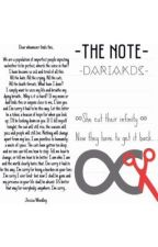 -The Note- by __dariakds__