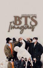"""BTS IMAGINES""  by Bngtnsnyndn006"