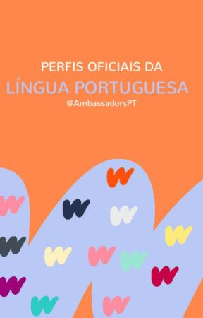 Perfis Oficiais da Língua Portuguesa by AmbassadorsPT