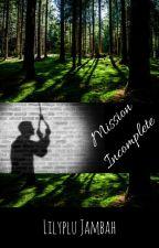 Mission Incomplete - Karamel by Lilyplu_Jambah