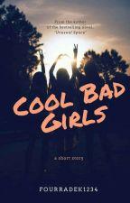 COOL BAD GIRLS (SequelBBOBG) by FourRadek1234