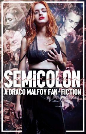 Semicolon → D.MALFOY by _MrsFredWeasley